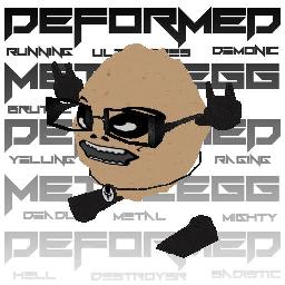 Deformed Metalegg